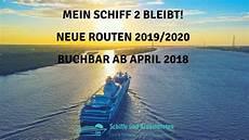 Mein Schiff 2 Bleibt Bei Tui Cruises Neue Routen 2019