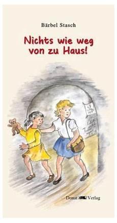 Nichts Wie Weg Zu Haus B 228 Rbel Stasch Buch