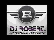 Dj Robert - tribal 2012 lo nuevo dj robert production