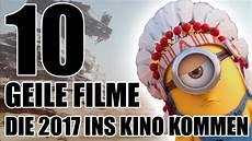 filme 2017 liste 10 geile filme die 2017 ins kino kommen
