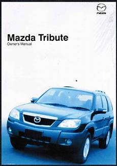 free service manuals online 2006 mazda tribute interior lighting mazda tribute 03 2006 owners manual factory publication