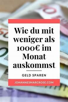 Leben Mit Wenig Geld 1000 Im Monat Sind Genug Geld