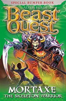 beast quest mortaxe the skeleton warrior by adam blade