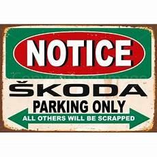 notice skoda parking only vintage metal tin sign wall plaque
