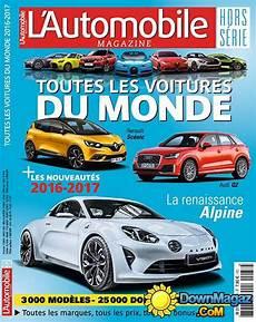 toutes les voitures l automobile magazine hors s 233 rie toutes les voitures du monde 2016 2017 no 38 187