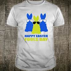 Official Happy Easter Fools Day 2020 Bunnies In Sunglasses