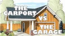 garage an garage the carport vs the garage