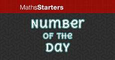 Of The Day - number of the day mathsstarters
