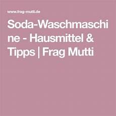 Soda Waschmaschine Hausmittel Tipps Waschmaschine
