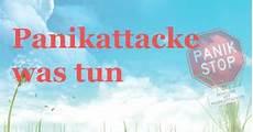 Was Tun Bei Panikattacken - panikattacke was tun panikattacken stop hilfe gegen