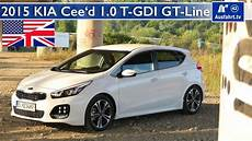 2015 Kia Cee D 1 0 T Gdi Gt Line Test Test Drive And In