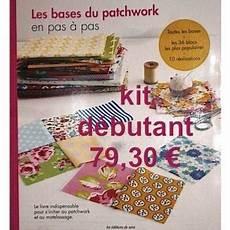 Kit D 233 Butant Pour Apprendre Le Patchwork