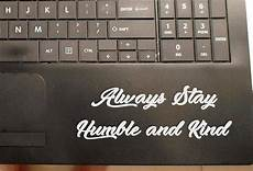 always stay humble and window sticker always stay