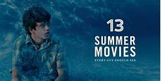 13 summer every should see cool material