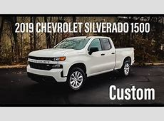 2019 Chevrolet Silverado 1500 Custom Double Cab   Review