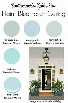 southern tradition how to add haint blue porch ceiling southern state of mind