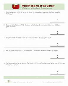 telling time worksheets word problems 3243 telling time word problems at the library worksheet education