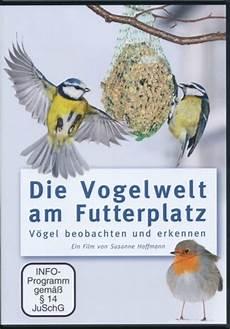 vogelwelt im eigenen garten hoffmann die vogelwelt am futterhaus v 246 gel beobachten