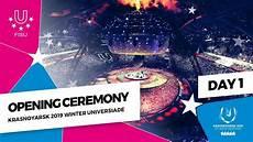 opening ceremony krasnoyarsk 2019 winter universiade