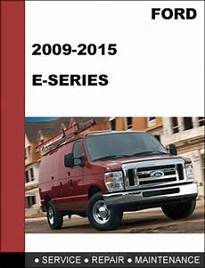 chilton car manuals free download 2009 ford e250 spare parts catalogs ford e series 2009 2015 factory workshop service repair manual do