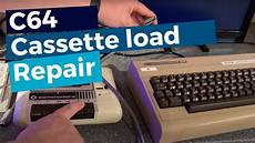 commodore 64 cassette loading fault repair youtube