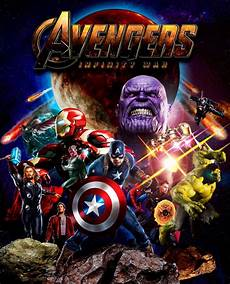 marvel infinity war 2 my own poster fanmade for infinity war marvel