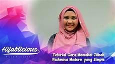 Hijablicious Tutorial Cara Memakai Jilbab Pashmina
