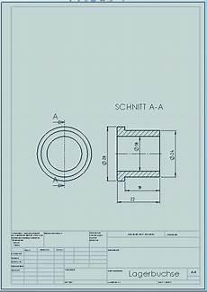 3d cad 4 2 2d zeichnung erstellen lagerbuchse tec