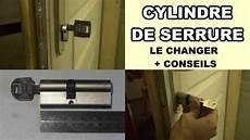 changer le cylindre d une serrure comment changer un cylindre de serrure de porte barillet