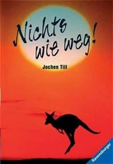 Nichts Wie Weg Jochen Till Bei Lovelybooks Kinderbuch