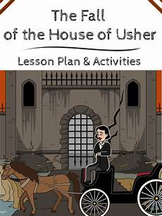 the fall of the house of usher lesson plans the fall of the house of usher by edgar allan poe usher