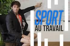 Sport Au Travail S Y Mettre Pour De Bon Fizzup