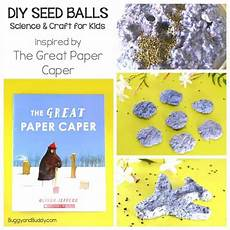 the great paper caper worksheets 15669 make seed balls from recycled paper with images seed balls science crafts science crafts