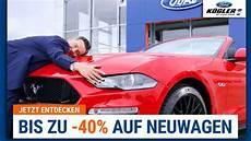 Ford Neuwagen Mit Bis Zu 40 Rabatt Bei Ford K 246 Gler