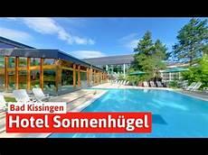 Hotel Sonnenh 252 Gel In Bad Kissingen Wellness Und
