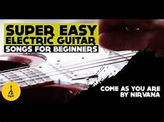 Easy Electric Guitar Songs For Beginners Quot Come As