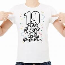 t shirt homme anniversaire quot 19 ans l 226 ge de la perfection