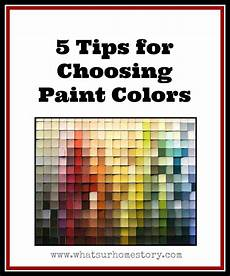 5 tips how to choose paint colors whats ur home story