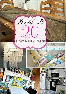 great ideas build it 20 home diy projects