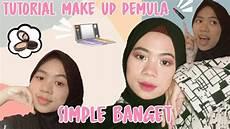 Tutorial Make Up Untuk Pemula Yang Simple