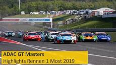 adac gt masters adac gt masters highlights most rennen 1 2019
