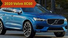 when do 2020 volvo xc60 come out car review car review