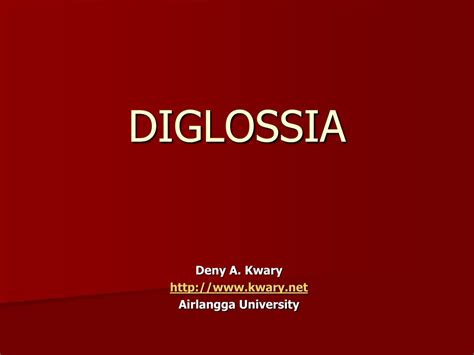 Ferguson Diglossia