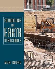 foundations and earth retaining structures 1st edition rent 9780471470120 0471470120