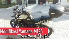 Modifikasi Yamaha Mt25 by Modifikasi Touring Style Yamaha Mt25