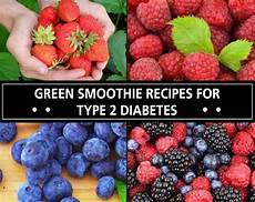 green smoothie recipes for type 2 diabetes davyandtracy com
