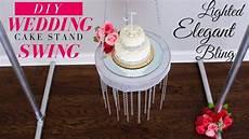 diy bling wedding cake stand wedding cake swing youtube