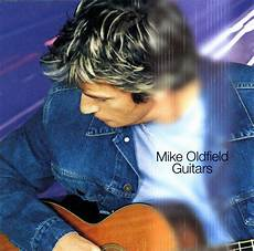 mike guitars mike oldfield guitars cd album at discogs