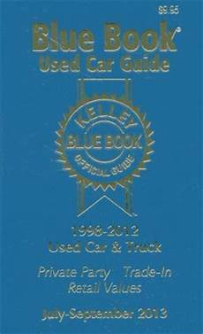 kelley blue book used cars value calculator 1998 buick century on board diagnostic system kelley blue book used car guide consumer edition 1998 2012 models by kelley blue book