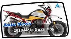 news moto 2018 news update 2018 moto guzzi v85 price spec